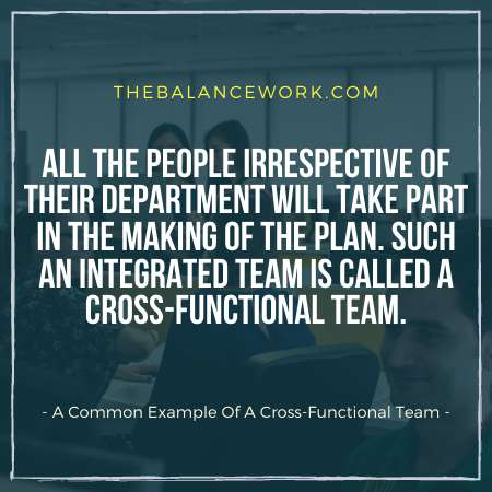 A Common Example Of A Cross-Functional Team