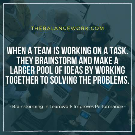 Brainstorming In Teamwork Improves Performance