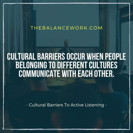 Cultural Barriers To Active Listening