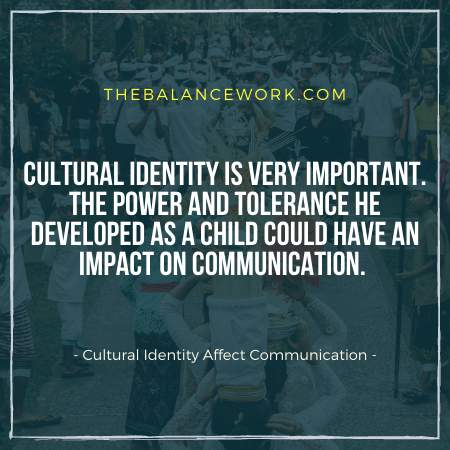Cultural Identity Affect Communication