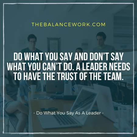 Do What You Say As A Leader
