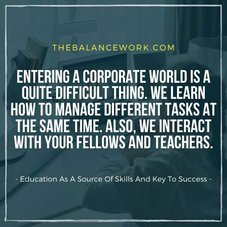 Education As A Source Of Skills And Key To Success