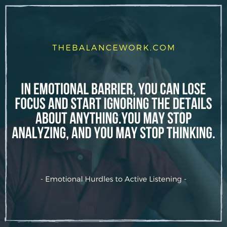 Emotional Hurdles to Active Listening