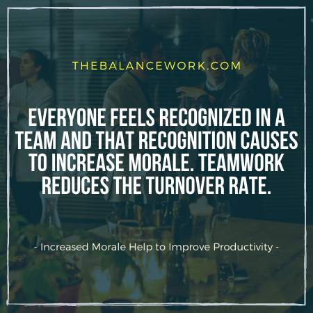 Increased Morale Help to Improve Productivity