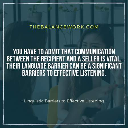 Linguistic Barriers to Effective Listening