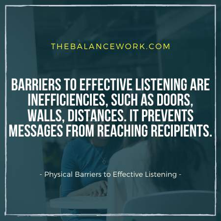 Physical Barriers to Effective Listening