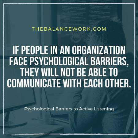 Psychological Barriers to Active Listening