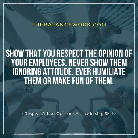 Respect Opinions Of Others Is One Of the Leadership Communication Skills