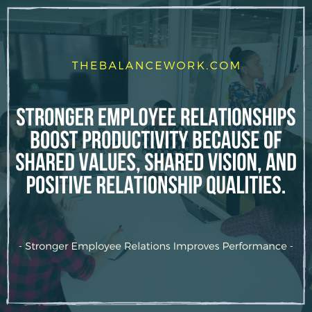 Stronger Employee Relationships Improves Performance