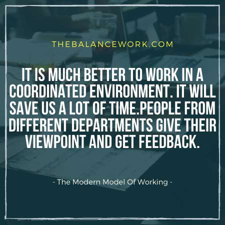 The Modern Model Of Working