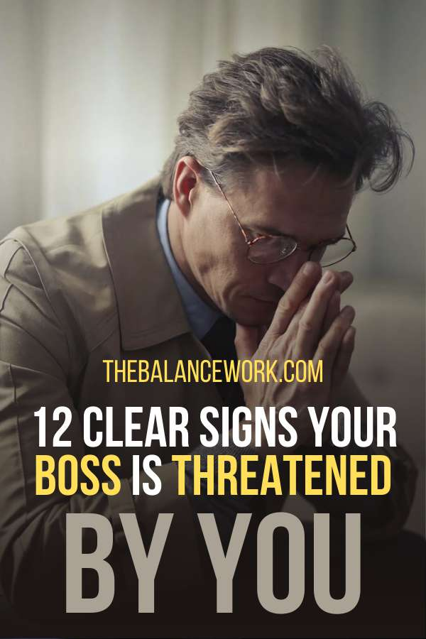 12 Clear Signs Your Boss Is Threatened By You