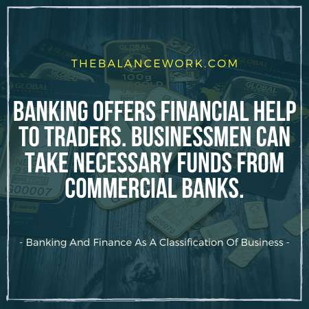 Banking And Finance As A Classification Of Business