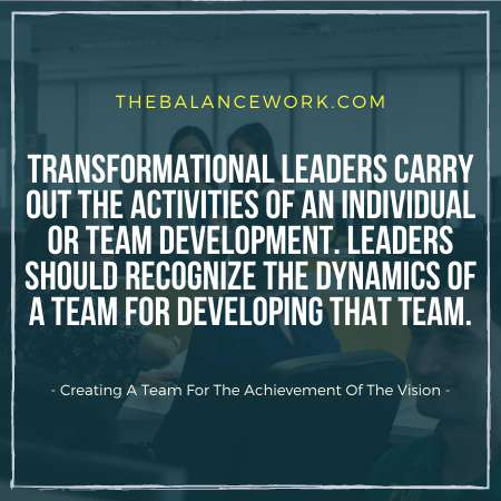 Creating A Team For The Achievement Of The Vision