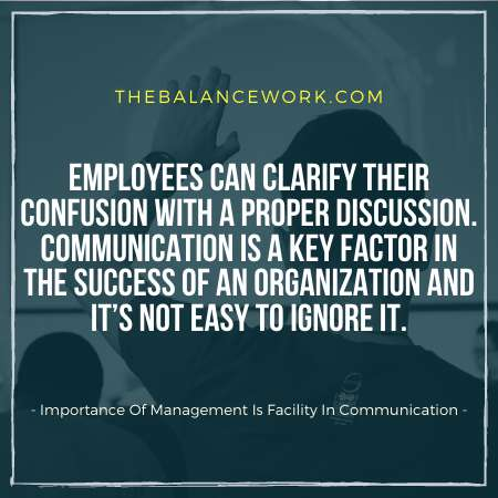 Importance Of Management Is That It Facilitates In Communication