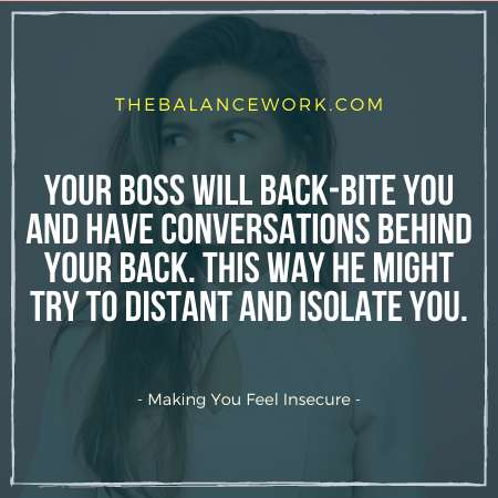 Making You Feel Insecure Is A Sign That Your Boss Is Threatened by You