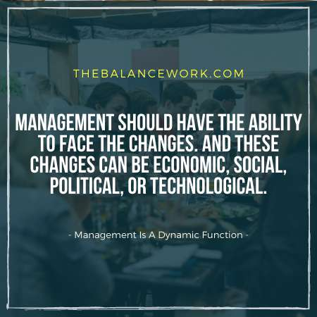 Managements Is A Dynamic Function