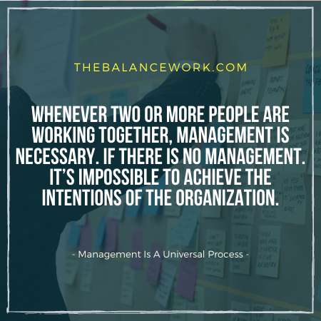 Management Is A Universal Process