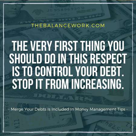 Merge Your Debts Is Included In Money Management Tips