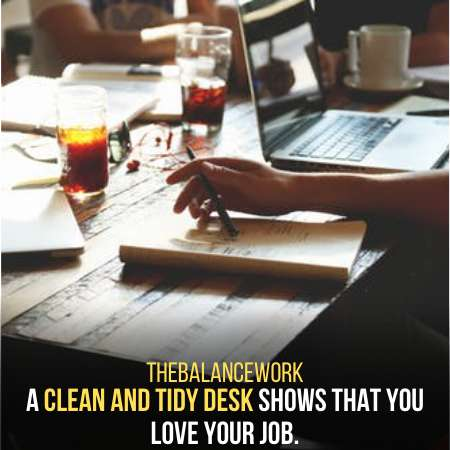 A Clean Desk Can Impress The Boss