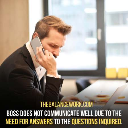 Avoiding communication - Sign Your Boss Is In Trouble