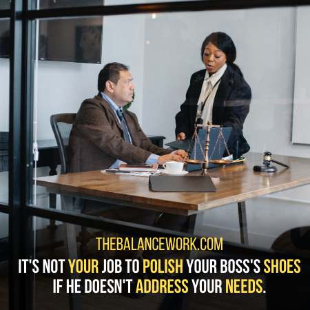 Not Assessing Your Needs - Signs Your Boss Does Not Respect You