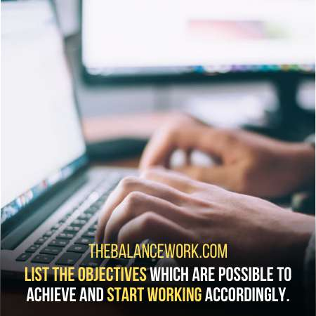 Develop Those Objectives Which Are Possible To Achieve