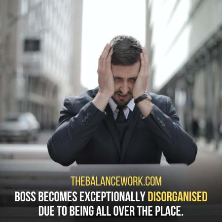 Mismanagement Is A Sign Your Boss Is In Trouble