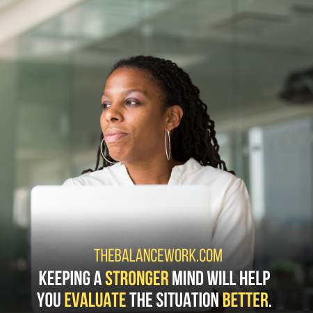 Keep Your Mind Stronger Than The Emotions - Coworkers Making False Accusations