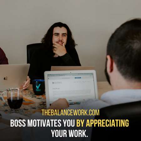 Your Boss Praises You Because He Wants You To Stay