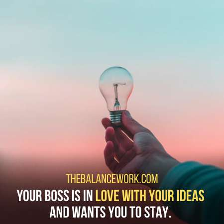 Your Boss Wants To Listen Your Ideas