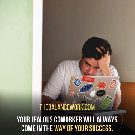 Your Jealous Coworker Can't Stand The Sight Of You Winning