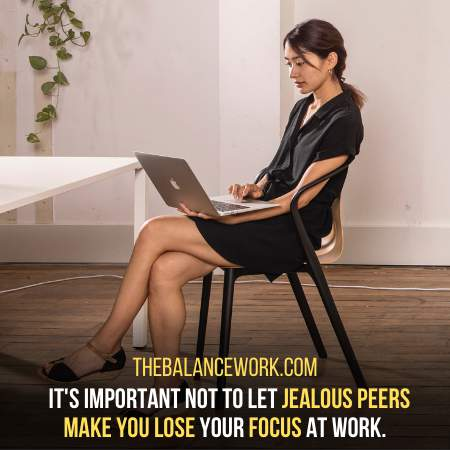 Your Jealous Coworker Is The Least Of Your Concerned Importance