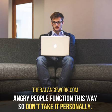 The Angry Person Is Not Being Personal With You