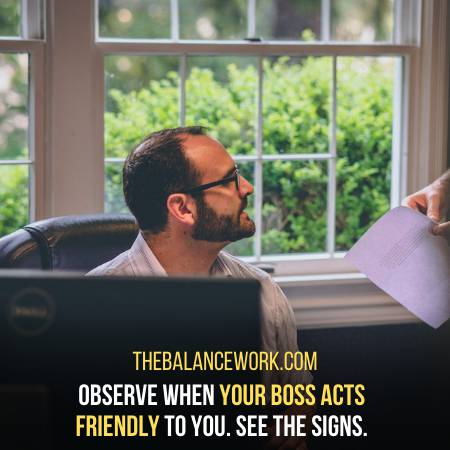 Be Attentive To The Signs Your Boss Is Giving