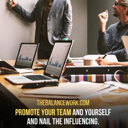 To Influence Others Promote Yourself And The Team
