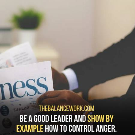 Manage Anger At Workplace By Being An Example