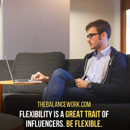 Be Flexible To Influence Others In The Workplace
