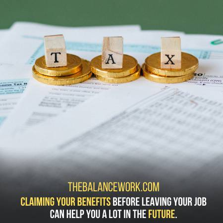Claim Your Benefits Before Leaving
