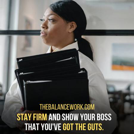 Show Your Boss That You Have Got The Guts