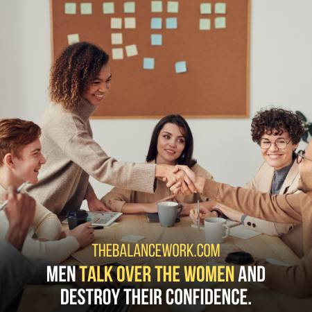 Men Talk Over The Females In A Workplace Very Often