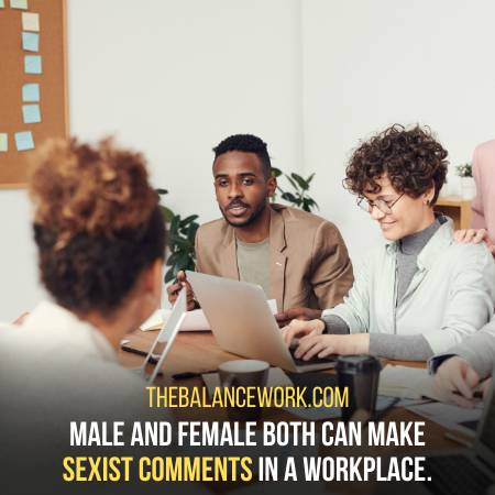 Passing On Sexist Comments Is Microaggression