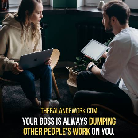Other People Dump Their Work On You