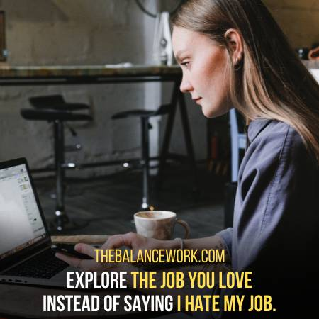 Do You Really Hate The Job Or You Want To Work Somewhere Else