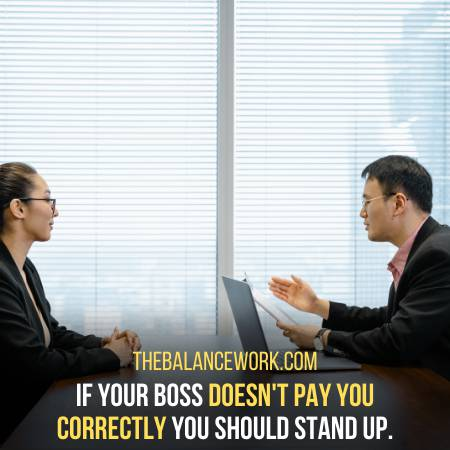 Stand Up To Your Boss If He Does Not Pay You