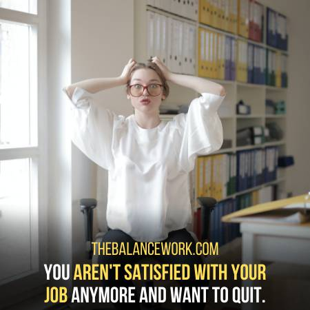 You Are Fed Up Of Your Job Is A Sign