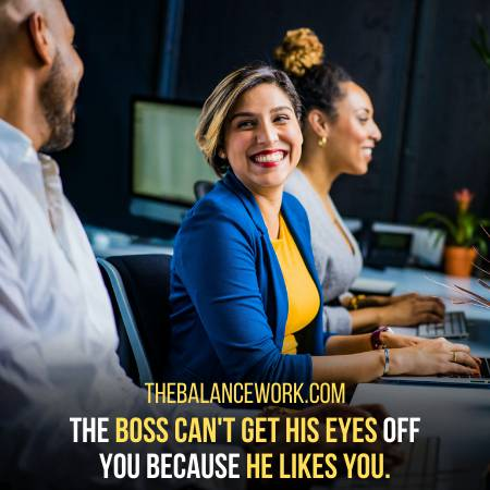 Your Boss Watches You Because He Likes You