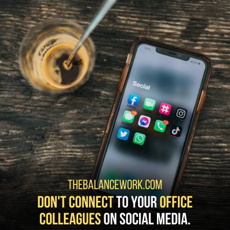 Avoid Connecting To Colleagues On Social Media