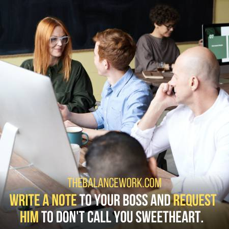 Write A Note To Boss To Stop Calling You Sweetheart